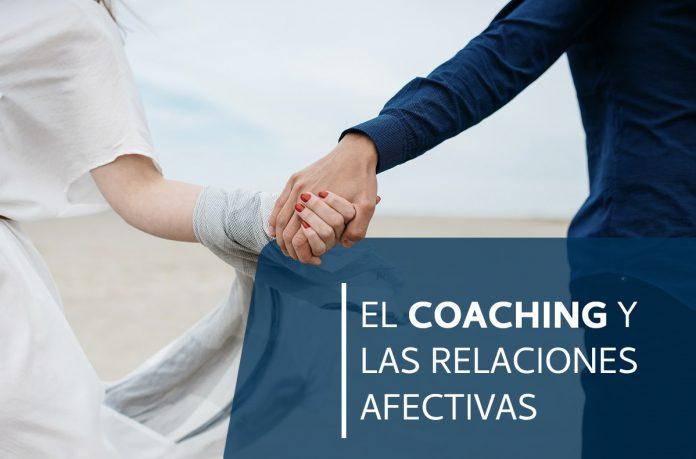 El coaching y las relaciones afectivas